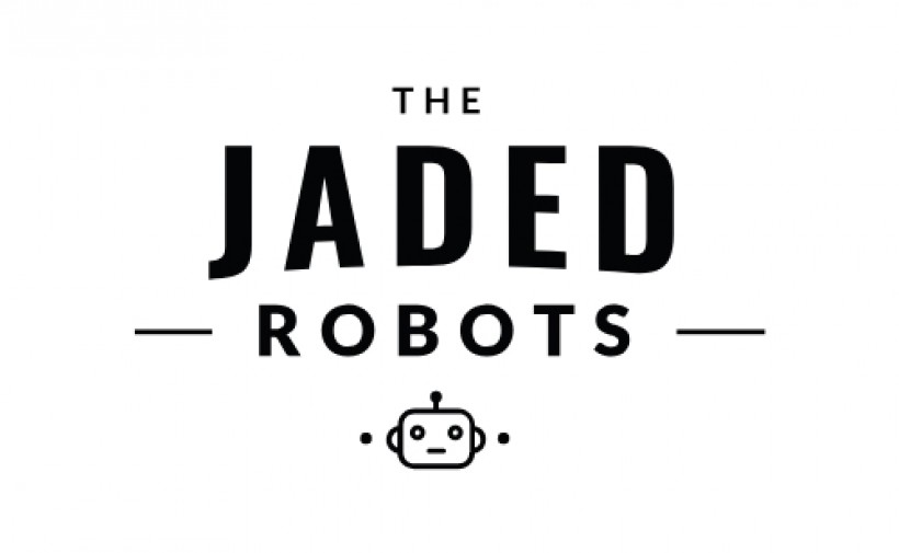 Jaded Robots